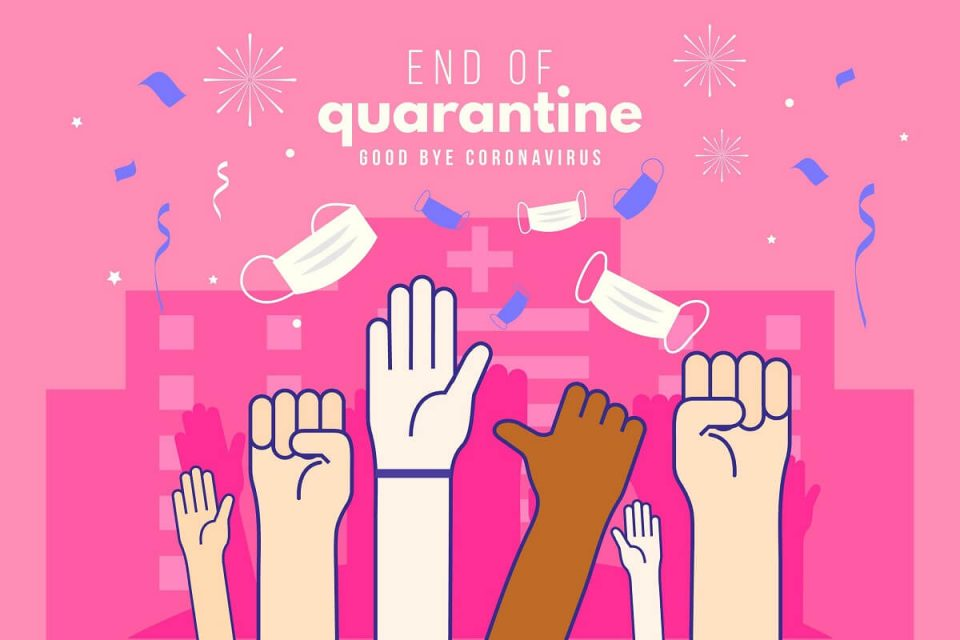 Quarantine Ends